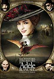 The Extraordinary Adventures of Adèle Blanc-Sec (2010) (BluRay) - Hollywood Movies Hindi Dubbed