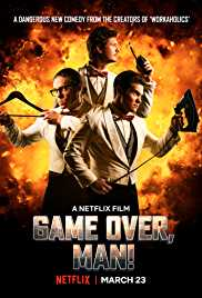 Game Over Man (2018) (WEB Rip) Eng